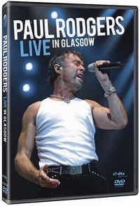 Cover Paul Rodgers - Live In Glasgow [DVD]